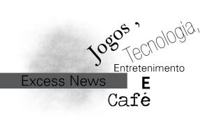 O novo Excess News